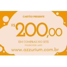 Cartão Presente - R$ 200,00 em compras no site (válido por até um ano).