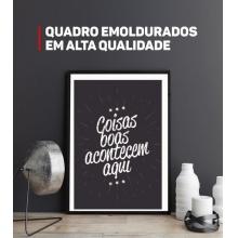 Coisas boas - Poster com Moldura