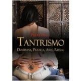 TANTRISMO Doutrina, Prática, Arte, Ritual - Pierre Feuga